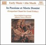 In Passione et Morte Domini: Gregorian Chant for Good Friday