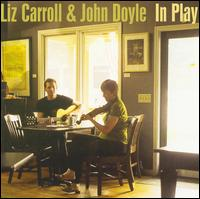 In Play - Liz Carroll & John Doyle