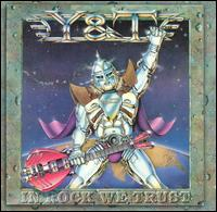 In Rock We Trust - Y&T