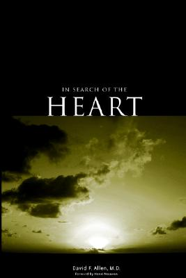 In Search of the Heart - Allen, David F
