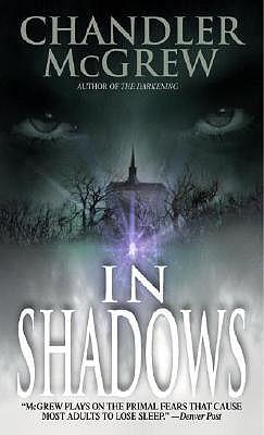In Shadows - McGrew, Chandler