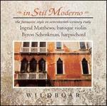 In Stil Moderno - Byron Schenkman (harpsichord); Ingrid Matthews (baroque violin)