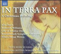 In Terra Pax: A Christmas Anthology - Ben Glassberg (tambourine); Julia Doyle (soprano); Julian Davies (tenor); Lydia Challen (contralto); Mark Williams (celeste);...