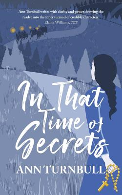 In That Time of Secrets - Turnbull, Ann