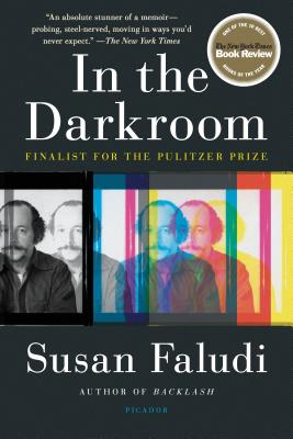 In the Darkroom - Faludi, Susan