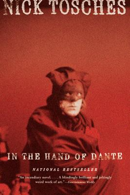 In the Hand of Dante - Tosches, Nick