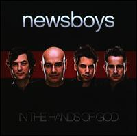In the Hands of God - Newsboys