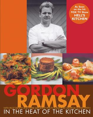 In the Heat of the Kitchen - Ramsay, Gordon