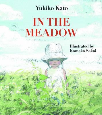 In the Meadow - Kato, Yukiko