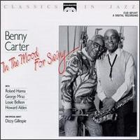 In the Mood for Swing - Benny Carter