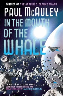 In the Mouth of the Whale - McAuley, Paul
