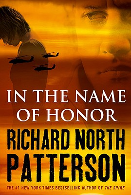 In the Name of Honor - Patterson, Richard North