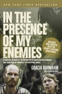 In the Presence of My Enemies - Burnham, Gracia