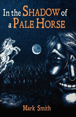 In the Shadow of a Pale Horse -