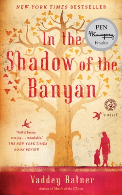 In the Shadow of the Banyan - Ratner, Vaddey