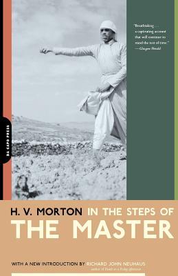 In the Steps of the Master - Morton, H V