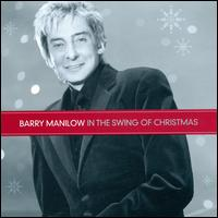 In the Swing of Christmas - Barry Manilow
