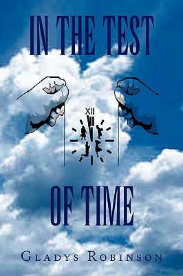 In the Test of Time - Robinson, Gladys