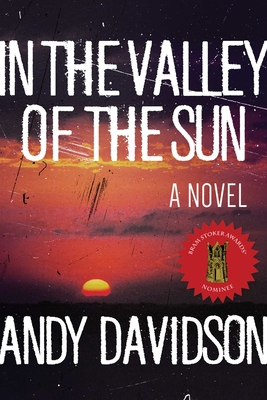 In the Valley of the Sun - Davidson, Andy