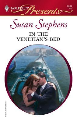 In the Venetian's Bed - Stephens, Susan