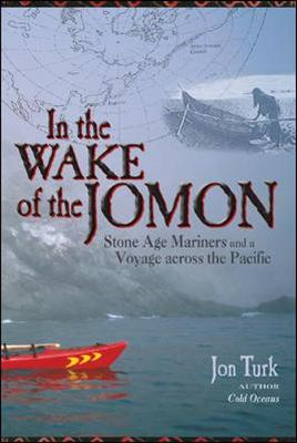 In the Wake of the Jomon - Turk, Jon