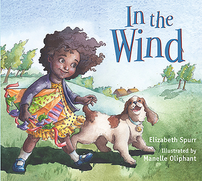 In the Wind - Spurr, Elizabeth, and Oliphant, Manelle