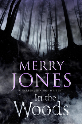 In the Woods - Jones, Merry