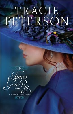 In Times Gone by - Peterson, Tracie