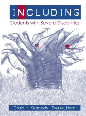 Including Students with Severe Disabilities - Kennedy, Craig