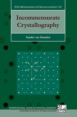 Incommensurate Crystallography - Van Smaalen, Sander