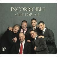 Incorrigible - One for All