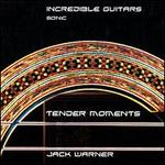 Incredible Guitars: Tender Moments-Sonic