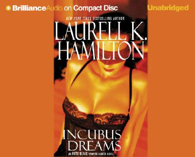 Incubus Dreams - Hamilton, Laurell K, and Holloway, Cynthia (Read by)