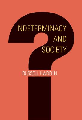 Indeterminacy and Society - Hardin, Russell