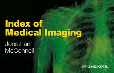 Index of Medical Imaging - Mcconnell, Jonathan, and Druva, Ruth