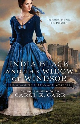 India Black and the Widow of Windsor - Carr, Carol K