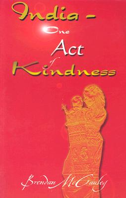 India - One Act of Kindness - McCauley, Brenden