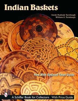 Indian Baskets - Turnbaugh, Sarah Peabody