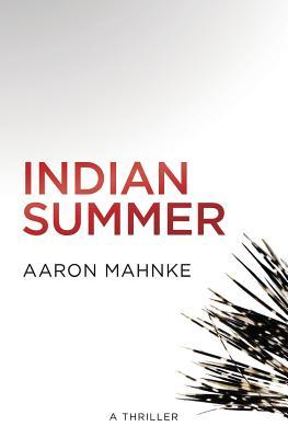 Indian Summer - Mahnke, Aaron