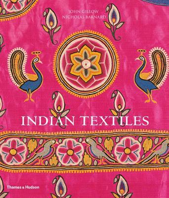 Indian Textiles - Gillow, John