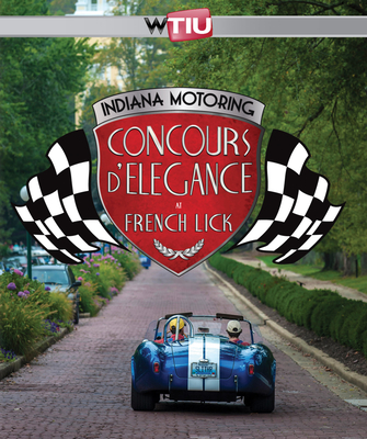 Indiana Motoring: Concours d'Elegance at French Lick - WTIU