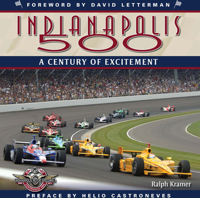 Indianapolis 500: A Century of Excitement - Kramer, Ralph
