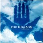 Indianism - The Indians