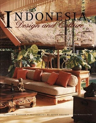 Indonesia Style - Pearson, Clifford A, and Whitney, Bryan (Photographer)