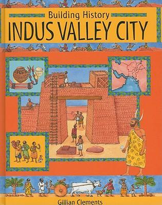 Indus Valley City - Clements, Gillian