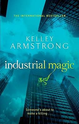 Industrial Magic - Armstrong, Kelley