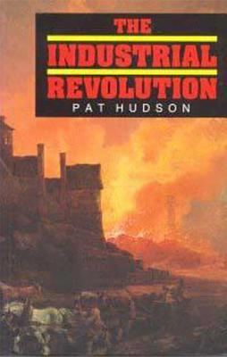 Industrial Revolution - Hudson, Pat