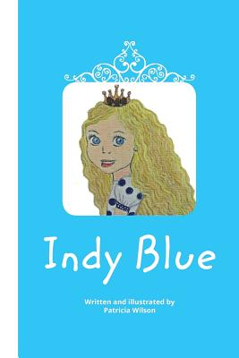 Indy Blue - Wilson, Patricia, RN, RM