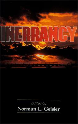 Inerrancy - Geisler, Norman L