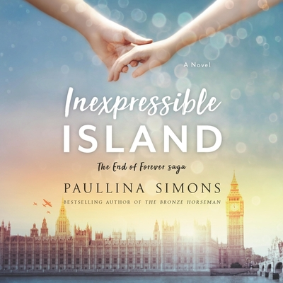 Inexpressible Island - Simons, Paullina, and Arthur, Jeremy (Read by)